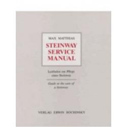 """Matthias """"Steinway Service Manual"""" 2nd version (en allemand)"""